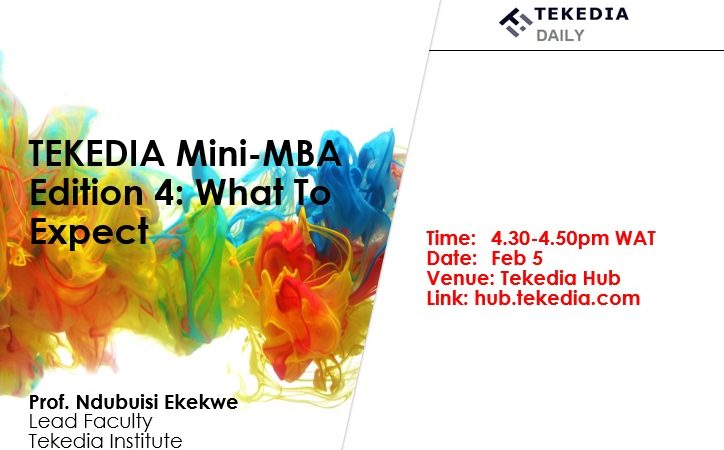 Tekedia Mini-MBA Edition 4: What To Expect  – Tekedia Daily