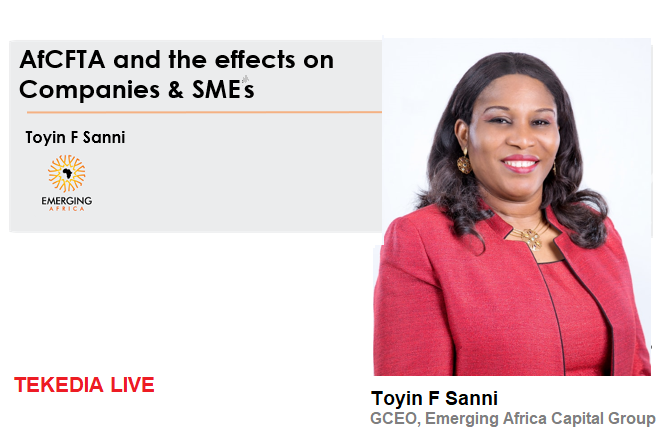 Tekedia Live – AfCFTA and the effects on Companies & SMEs