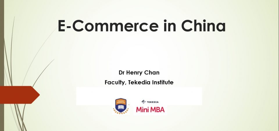 Ecommerce in China – A New Course at Tekedia Institute
