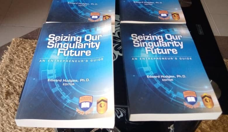 """Our New Book from Tekedia Institute Now In Lagos – """"Seizing Our Singularity Future"""""""