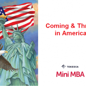 "Tekedia Mini-MBA Will Run A Webinar – ""Coming & Thriving in America"""