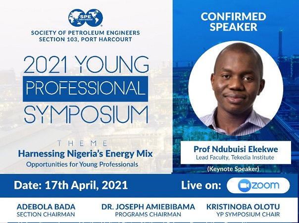 Ndubuisi Ekekwe, PhD To Keynote 2021 Society of Petroleum Engineers (SPE) YP Symposium