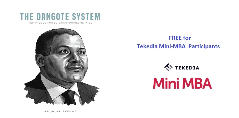 """To Read My Book, """"The Dangote System"""",  Register for Tekedia Mini-MBA"""