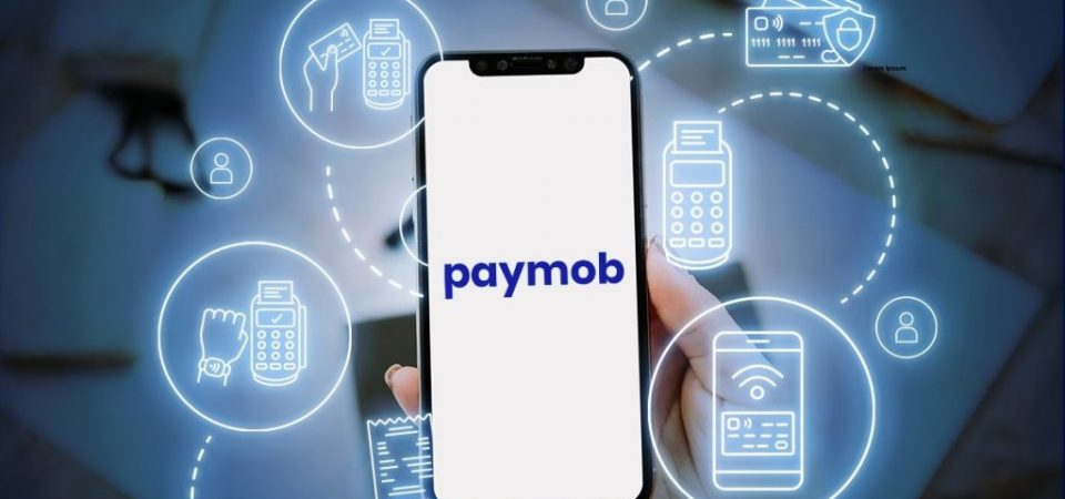 Egypt Gearing Up to Upset the African Fintech Market As Paymob Raises $15m in Series A Round