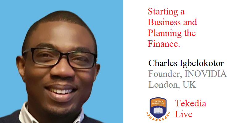 """Tekedia Live – """"Starting a Business and Planning Finance"""""""