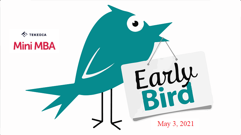 Beat the Early Bird for Tekedia Mini-MBA Registration
