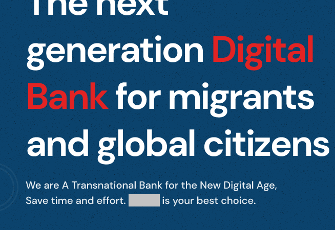 Coming in Q2 2021: A Transnational Bank for Migrants