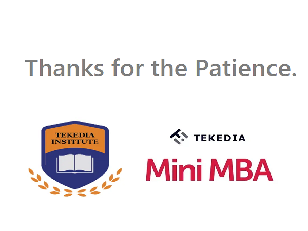 Tekedia Mini-MBA Edition 5 Registration – Team Will Send Logins With Hours