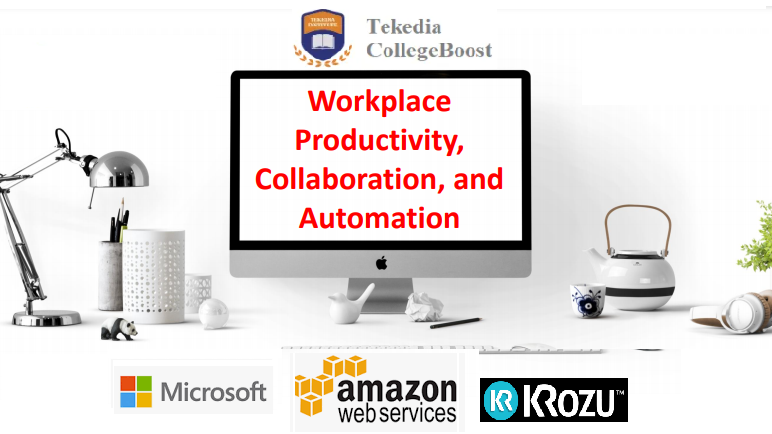 Workplace Productivity, Collaboration And Automation – A New Tekedia Course