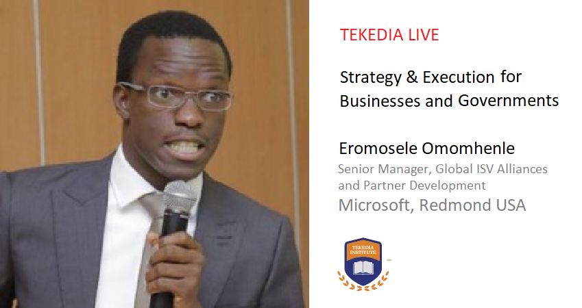 A Senior Manager With Microsoft Will Lead Tekedia Live on Strategy & Business Execution