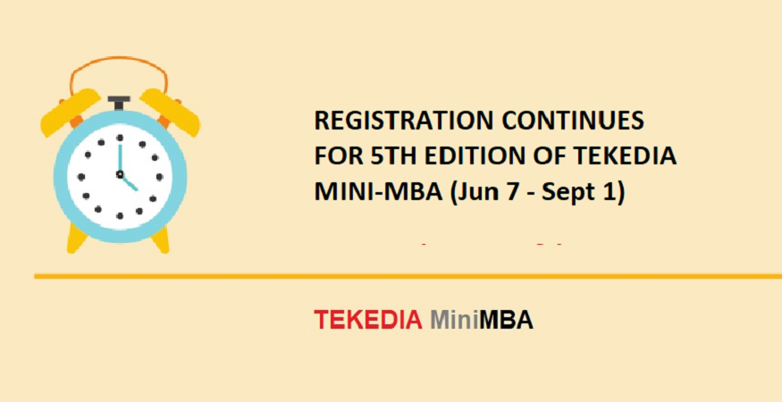 Registration Continues for the 5th edition of Tekedia Mini-MBA (June 7 – Sept 1, 2021)