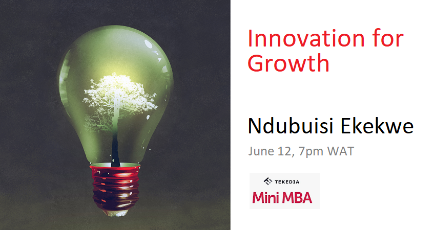 Tekedia Live Begins This Saturday at 7pm WAT – Innovation for Growth