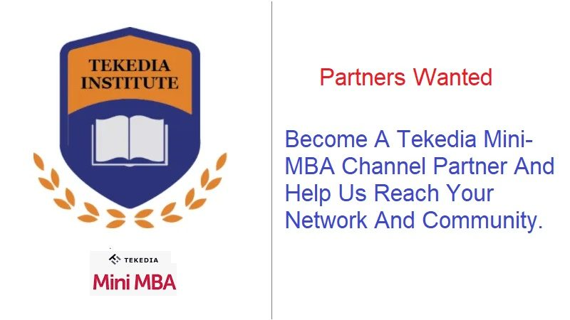 Tekedia Institute Is Looking for Channel Partners And Offering Good Compensation