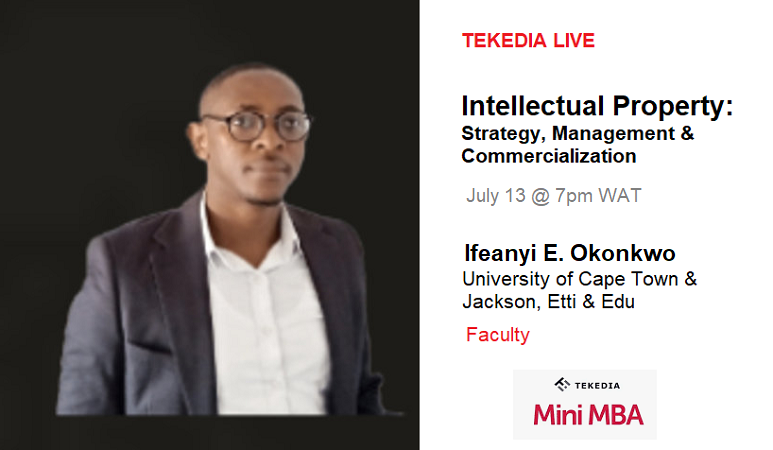 Tekedia Live  – Intellectual Property: Strategy, Management & Commercialization