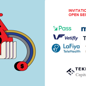 Founders & Investors, You're Invited To Tekedia Capital OPEN Session – We Invested $3.5M in Q2 2021