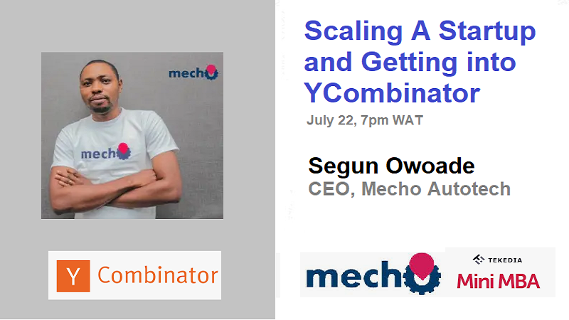 Tekedia Live – Scaling A Startup and Getting into YCombinator – July 22 @ 7pm WAT