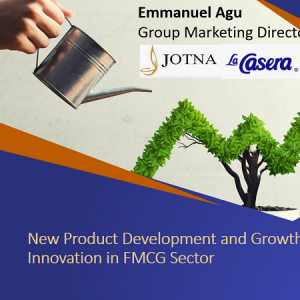 Tekedia Live: New Product Development and Growth Innovation in FMCG Sector – Emmanuel Agu, Aug 5
