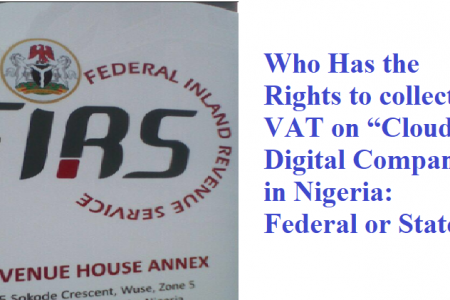 Who Will Own VAT On Cloud Business Operations in Nigeria – Federal or State?